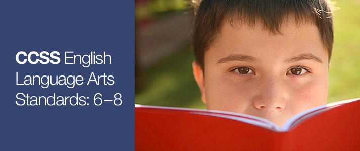 CCSS English Language Arts Standards 6-8